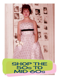 Shop Vintage Clothing from the Mid 50s to Mid 60s